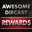 Awesome Diecast Reward$ Program
